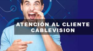 atencion al cliente cablevision