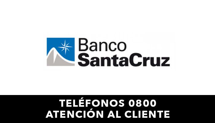 Banco Santa Cruz telefono atención al cliente