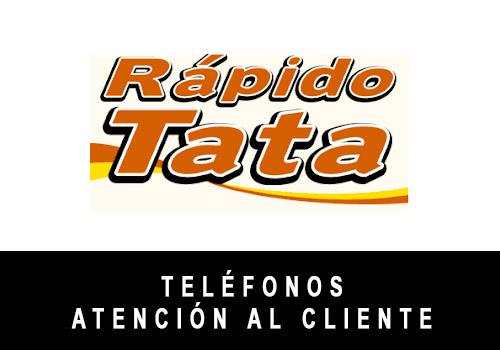 Rápido Tata telefono atención al cliente