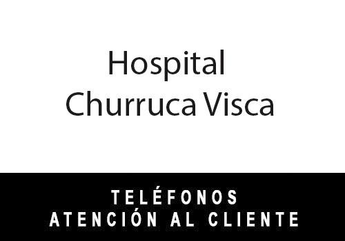 Hospital Churruca telefono atención al cliente